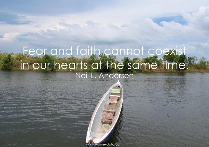 fear-and-faith-cannot-coexist